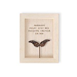 """Quadro mad clara mini """"Obrigado pelas asas.."""""""