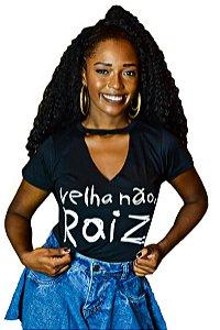 Blusa Velha Não,Raiz DS21