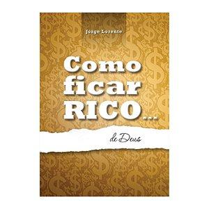 Livro Como ficar rico... de Deus