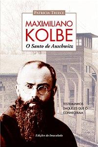 Livro São Maximiliano Kolbe - O Santo de Auschwitz