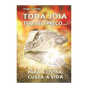 Livro Toda jóia tem seu preço... para a ostra custa a vida