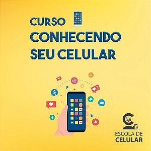 Curso Conhecendo seu Celular Online