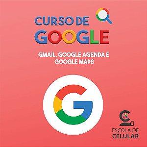Curso de Google Online (Gmail, Google Agenda e Google Maps)
