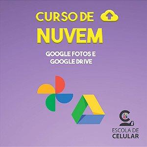 Curso de Nuvem Online (Google Fotos e Google Drive)