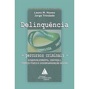 Delinquencia - Percursos criminais