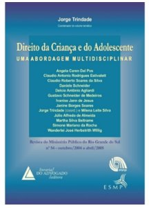 Direiro da Criança e do Adolescente - Uma abordagem multidisciplinar