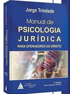 Manual de Psicologia Jurídica - 9a. Edição ATUALIZADA