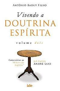 Vivendo a Doutrina Espírita - Vol.2
