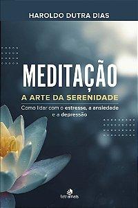Meditação - Haroldo Dutra Dias