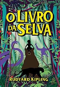 Principis - Clássicos da literatura mundial - O Livro da Selva