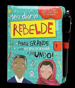 Diário Rebelde Pense Grande para revolucionar o Mundo - Ciranda Cultural