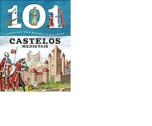 101 coisas que você deveria saber sobre castelos medievais - Ciranda Cultural