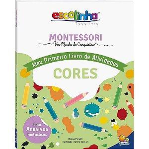 Escolinha Montessori Meu Primeiro Livro de Atividades... Cores
