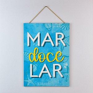 Placa Náutica Mar Doce Lar
