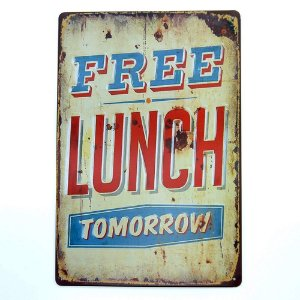 Placa em Metal Free Lunch