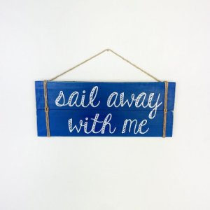 Placa Sail Away With Me