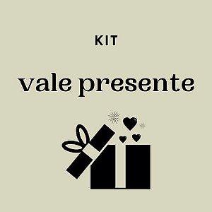 Kit Vale Presente - valor por kit