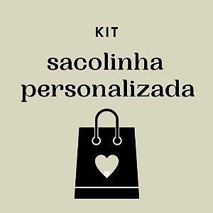 Kit Sacolinha Personalizada - valor por kit