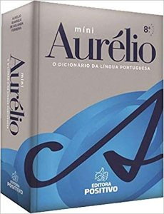 Mini Dicionário Língua Portuguesa Aurélio - Editora Positivo