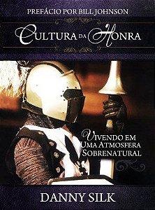 Cultura da Honra | Danny Silk / Ed. Chara