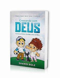 Crescendo com Deus | Shawn Bolz