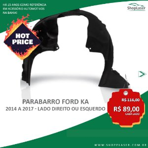 ParaBarro/Lameiro Dianteiro Para Ford Ka - 2014 a 2017 - Lado DIREITO