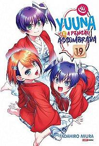 Yuuna e a Pensão Assombrada - Volume 18 (Lacrado)