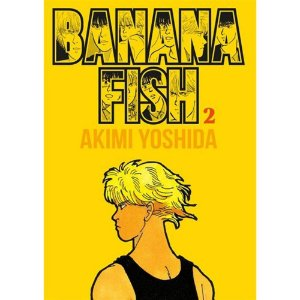 Banana Fish - Volume 2 (Deluxe Edition)