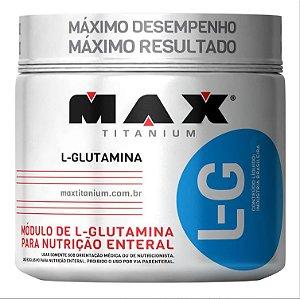 L-G GLUTAMINE (GLUTAMINA) - 150G - MAX TITANIUM
