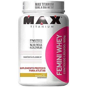 Whey Protein Max Titanium Femini Whey - Baunilha - 900g