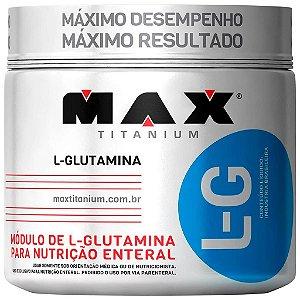 L-G GLUTAMINE (GLUTAMINA) - 300G - MAX TITANIUM