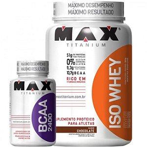 Combo ISO Whey Max - 900g + BCAA 2400 - 100 Cápsulas - Max Titanium