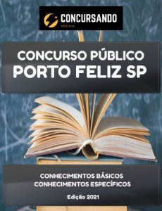 APOSTILA PREFEITURA DE PORTO FELIZ SP 2021 PROFESSOR ADJUNTO DE EDUCAÇÃO BÁSICA II DE EDUCAÇÃO FÍSICA
