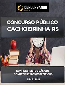 APOSTILA PREFEITURA DE CACHOEIRINHA RS 2021 TÉCNICO EM INFORMÁTICA