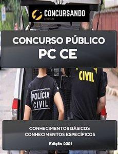 APOSTILA PC CE 2021 ESCRIVÃO DE POLÍCIA CIVIL