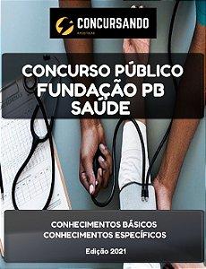 APOSTILA FUNDAÇÃO PB SAÚDE 2021 ENFERMEIRO INTENSIVISTA ADULTO