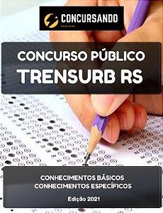 DUPLICADO - APOSTILA TRENSURB RS 2021 TÉCNICO DE ENFERMAGEM DO TRABALHO