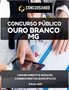 Apostila PREFEITURA DE OURO BRANCO MG 2021 Técnico em Contabilidade