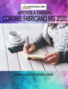 APOSTILA PREFEITURA DE CORONEL FABRICIANO MG 2020 PROFESSOR DE EDUCAÇÃO BÁSICA - CIÊNCIAS