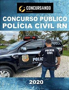 APOSTILA PC RN 2020 AGENTE E ESCRIVÃO DE POLÍCIA CIVIL SUBSTITUTO