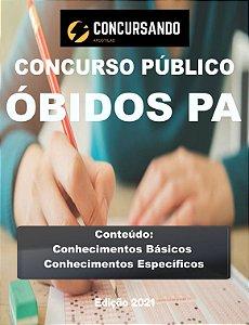 APOSTILA PREFEITURA DE ÓBIDOS PA 2021 PROFESSOR LICENCIATURA PLENA - PEDAGOGIA