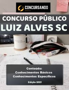 APOSTILA PREFEITURA DE LUIZ ALVES SC 2021 ASSISTENTE SOCIAL/SDAS/SMS