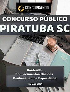 DUPLICADO - APOSTILA PREFEITURA DE PIRATUBA SC 2021 PROFESSOR ENSINO FUNDAMENTAL I - PEDAGOGA ANOS INICIAIS (HABILITADO E NÃO HABILITADO)