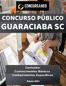 APOSTILA PREFEITURA DE GUARACIABA SC 2021 AGENTE COMUNITÁRIO DE SAÚDE