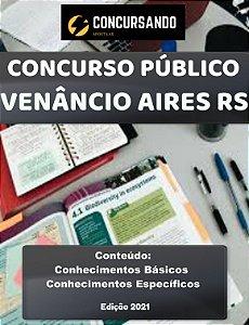 Apostila PREFEITURA DE VENÂNCIO AIRES RS 2021 Professor de Educação Física
