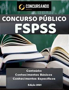 APOSTILA FSPSS 2021 TÉCNICO EM ENFERMAGEM