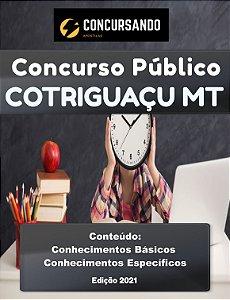 APOSTILA PREFEITURA DE COTRIGUAÇU MT 2021 ASSISTENTE SOCIAL