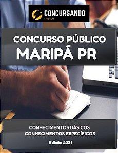 APOSTILA PREFEITURA DE MARIPÁ PR 2021 PROFESSOR - EDUCAÇÃO INFANTIL E ANOS INICIAIS DO ENSINO FUNDAMENTAL