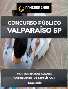 APOSTILA PREFEITURA DE VALPARAÍSO SP 2021 PROFESSOR DE INGLÊS EDUCAÇÃO BÁSICA