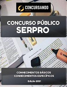 APOSTILA SERPRO 2021 ANALISTA - DESENVOLVIMENTO DE SISTEMAS
